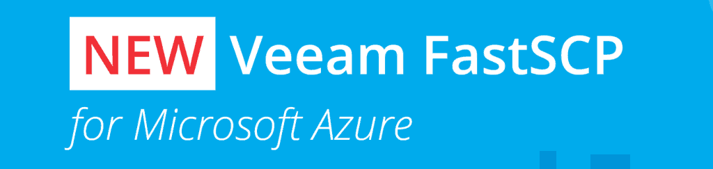 Veeam FastSCP for Microsoft Azure