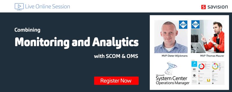 Savision SCOM and OMS Webinar