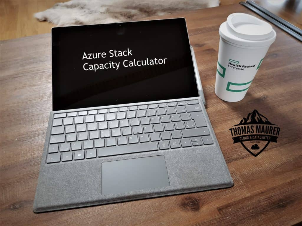 Azure Stack Capacity Calculator