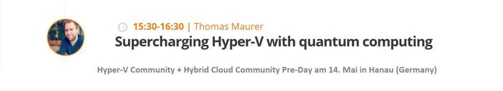Thomas Maurer Supercharging Hyper-V with quantum computing