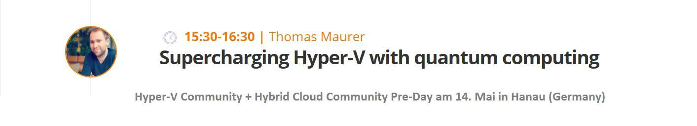 Thomas Maurer Supercharging Hyper-V with quantum computing