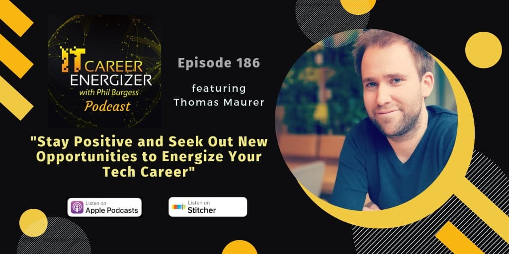 IT Career Energizer Episode Thomas Maurer