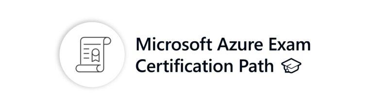 Microsoft Azure Exam Certification Path