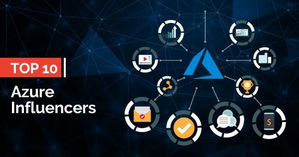 Top 10 Azure Influencers in 2019