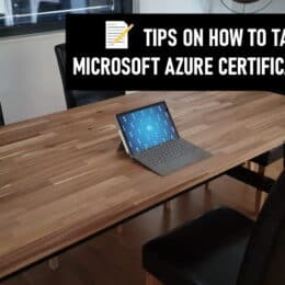 Tips on how to take Microsoft Azure Certification Exams