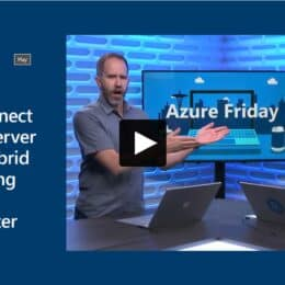 Azure Friday Windows Server Azure Hybrid Cloud Windows Admin Center