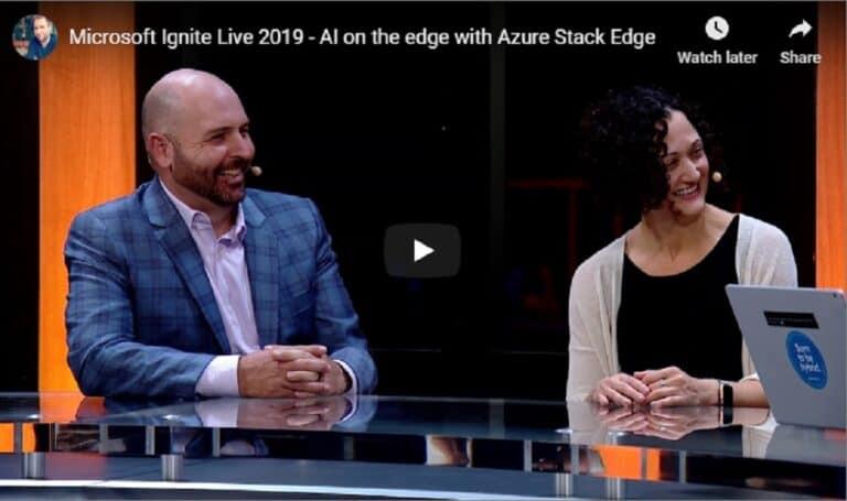 Video Microsoft Ignite Live 2019 - Azure Stack Edge