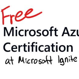 Free Microsoft Certification Exam at Microsoft Ignite The Tour