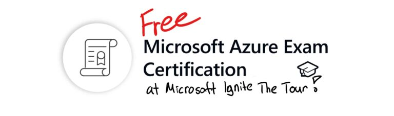 Free Microsoft Certification Exam at Microsoft Ignite The Tour