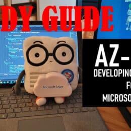 AZ-204 Developing Solutions for Microsoft Azure Exam Study Guide