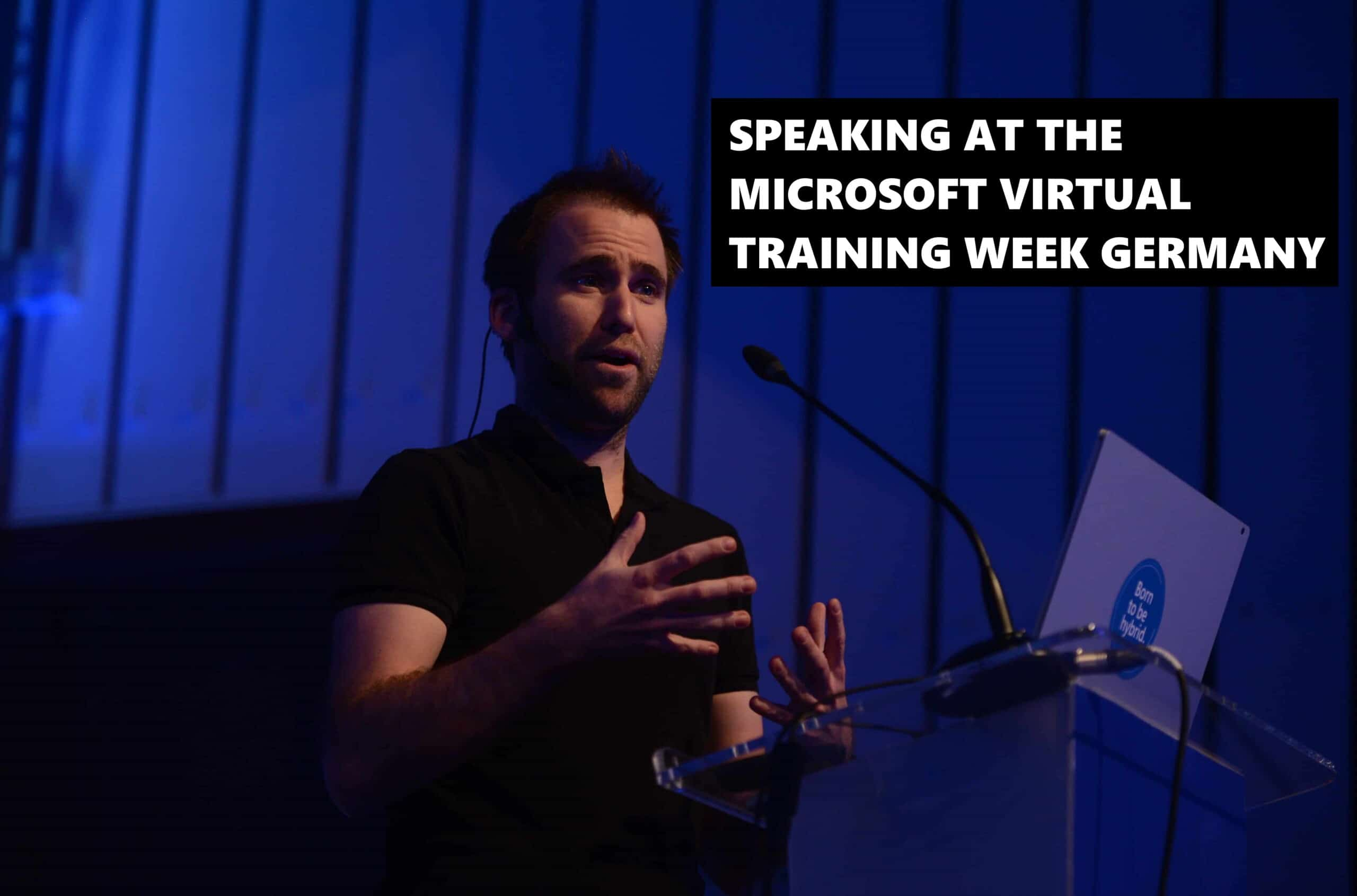 Speaking at Microsoft Virtual Training Week Germany 2020