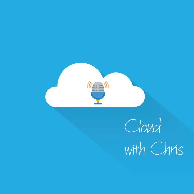 Cloud with Chris Podcast