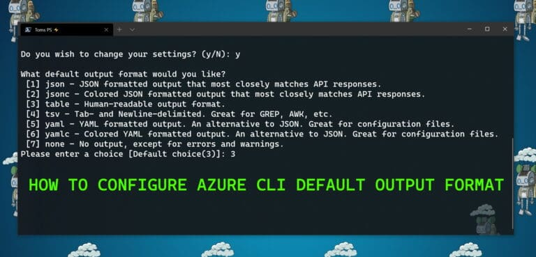How to Configure Azure CLI Default Output