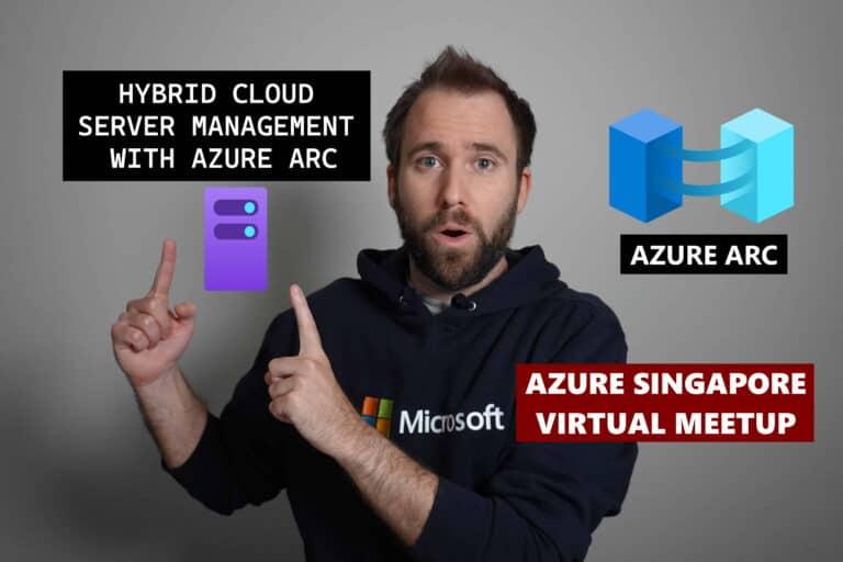 Azure Singapore Virtual Meetup Azure Arc