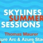 Skylines Summer Sessions - Azure Arc - Azure StackSkylines Summer Sessions - Azure Arc - Azure Stack