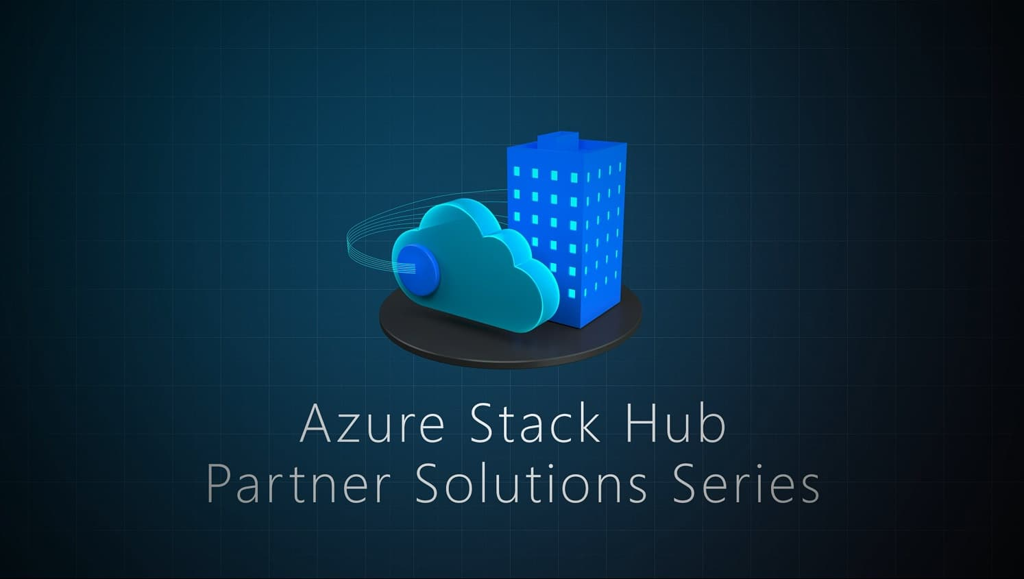 Azure Stack Hub Partner Solutions Video Series