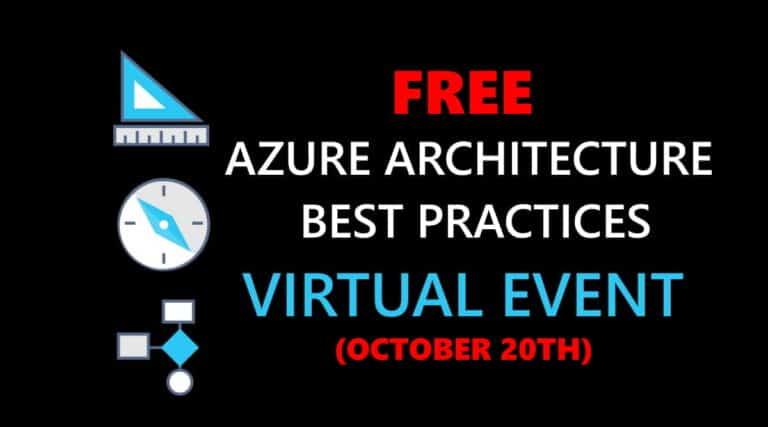 Azure Architecture Best Practices Virtual Event