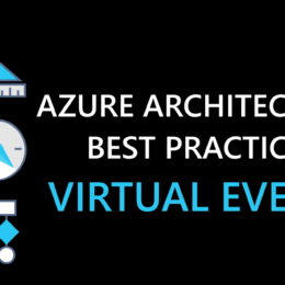 Azure Architecture Best Practices Virtual Event