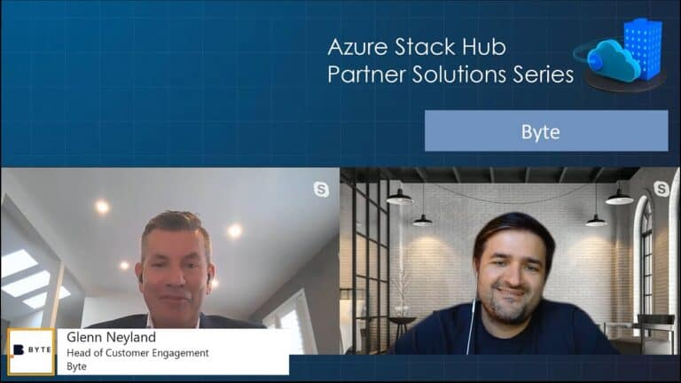Azure Stack Hub Partner Solutions Series – Byte