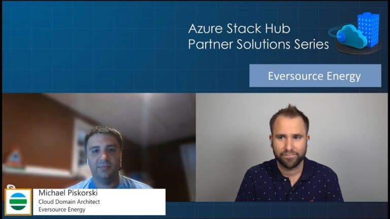 Azure Stack Hub Partner Solutions Series – Eversource