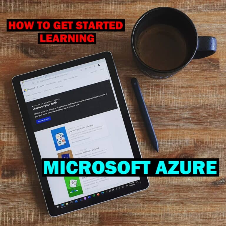 How to get started learning Microsoft Azure and Cloud Computing
