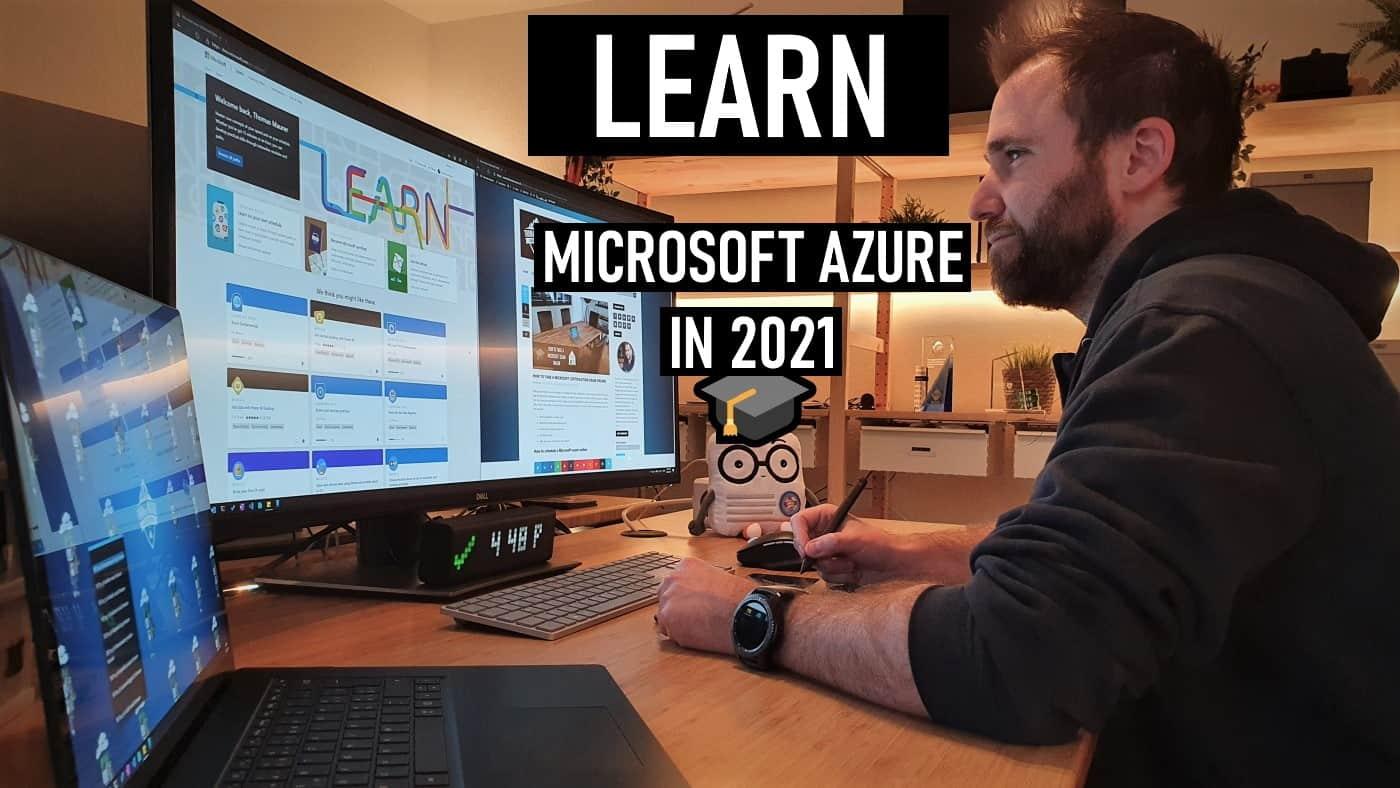 Learn Microsoft Azure in 2021