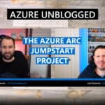 Azure unblogged Azure Arc Jumpstart