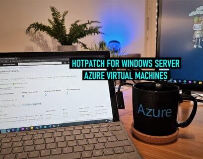 Hotpatch for Windows Server Azure VMs