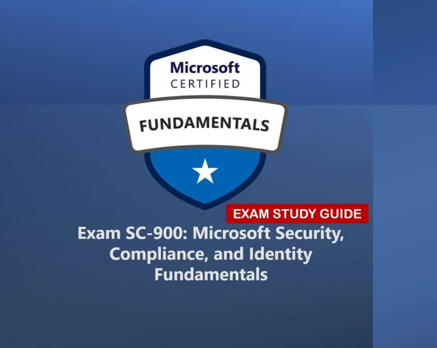 SC-900 Exam Study Guide Microsoft Security Compliance and Identity Fundamentals
